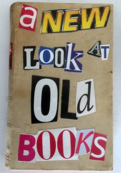 A New Look At Old Books