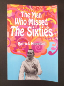 The Man Who Missed The Sixties